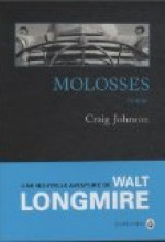 Molosses - Craig Johnson