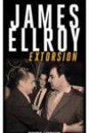 Extorsion - James Ellroy